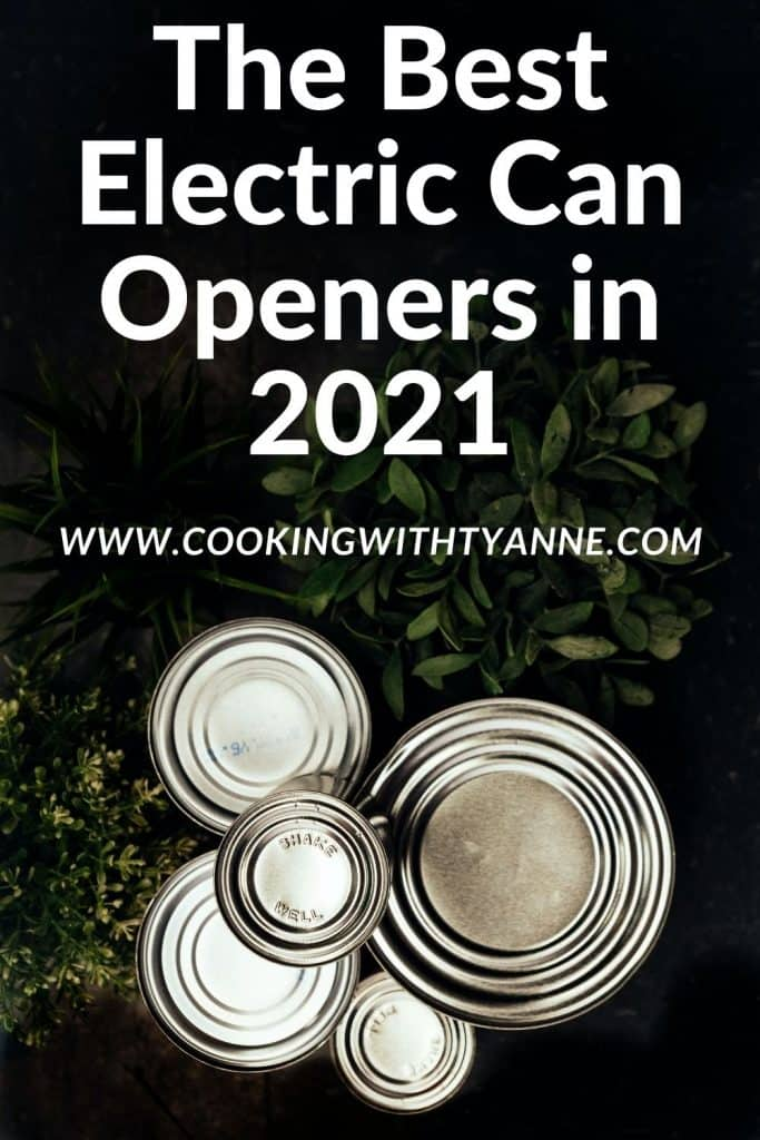 The Best Electric Can Openers in 2021 pin
